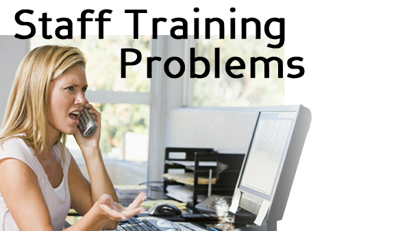 The 3 Problems With Staff Training